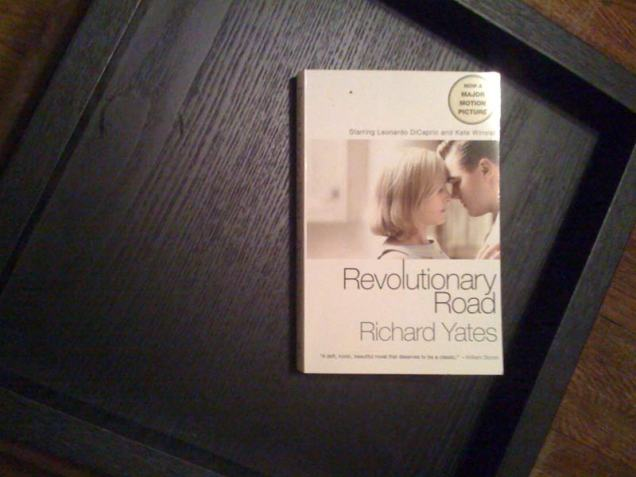 "Feburary 21: I spent most of the day power-reading, as I was hosting book group on Sunday. I can't tell you how the film of ""Revolutionary Road"" was, but the book is depressing as hell."