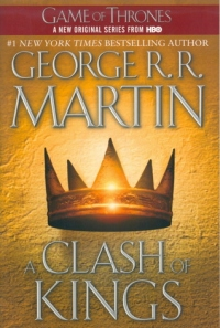 A Clash of Kings, by George R. R. Martin